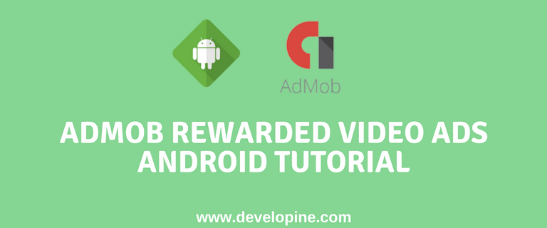 Android AdMob Rewarded Video ad tutorial