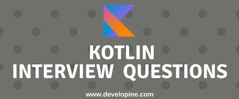 Top Kotlin Interview Questions and Answers (with Code Examples)
