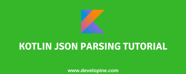 Kotlin Android JSON Parsing Tutorial + Retrofit + RecyclerView