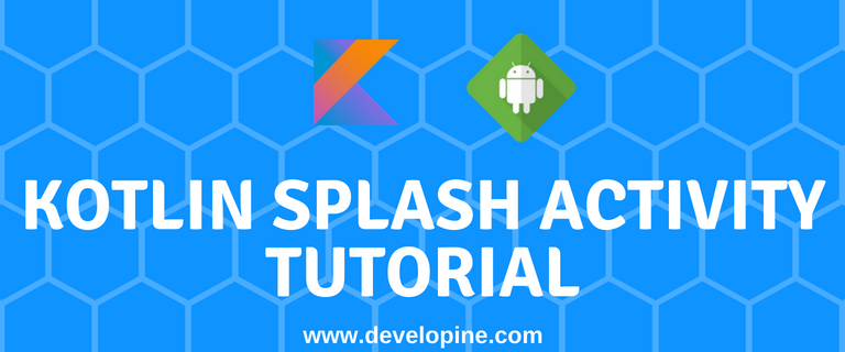 android kotlin splash activity example