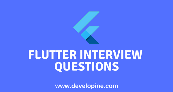 Flutter Interview Questions with Answers and code examples