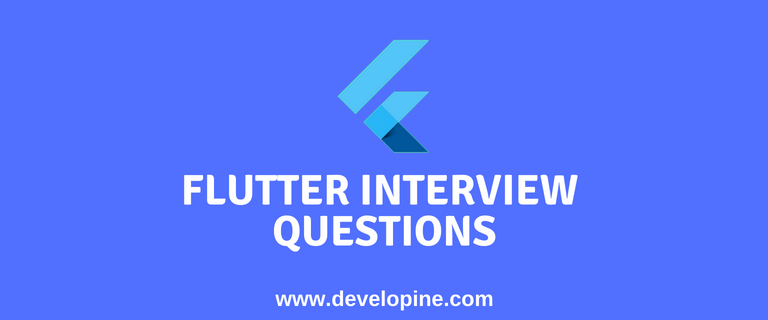 Flutter Interview Questions with Answers