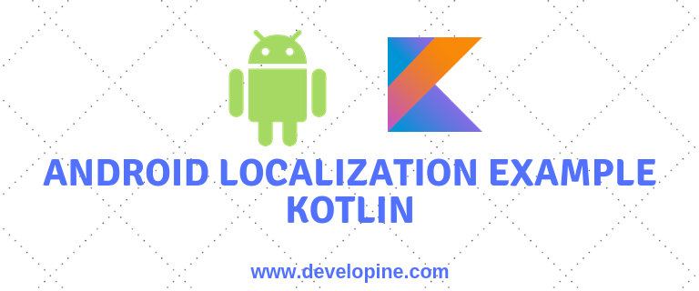 Change Android app language runtime using Kotlin