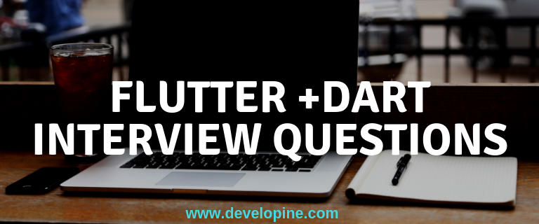 Flutter and Dart Interview Questions Answer with code examples